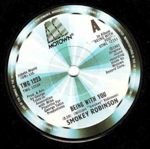 SMOKEY ROBINSON Being With You Vinyl Record 7 Inch Motown 1981.
